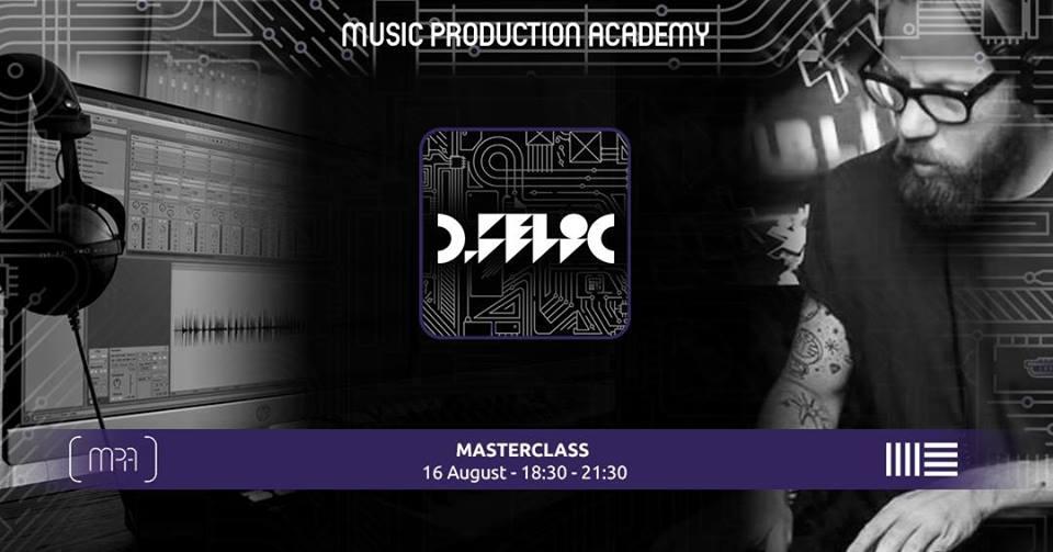 d-felic masterclass