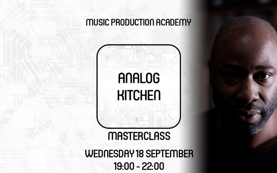 Analog Kitchen Masterclass